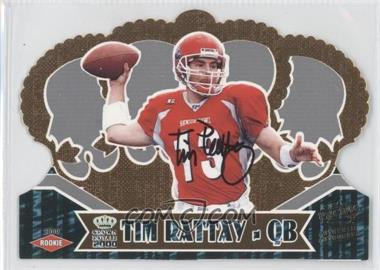 2000 Pacific Crown Royale [???] #135 - Tim Rattay