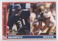 Frank Murphy, Dez White /500