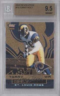 2000 Pacific Revolution - [Base] #79 - Torry Holt [BGS 9.5]