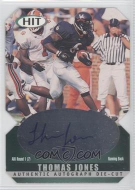 2000 SAGE Hit - Autographs - Diamond Die-Cut #A6 - Thomas Jones