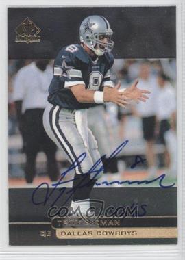 2000 SP Authentic - Buyback Autographs #62 - Troy Aikman