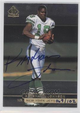 2000 SP Authentic Buyback Autographs #97 - Keyshawn Johnson /102