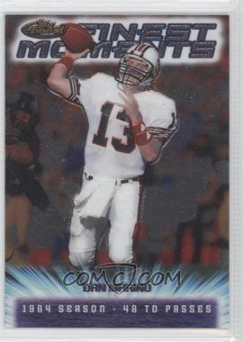2000 Topps Finest - Finest Moments #FM4 - Dan Marino