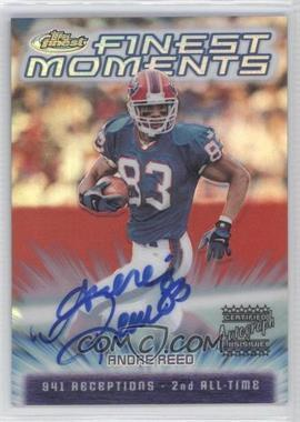 2000 Topps Finest Finest Moments Autographs [Autographed] #FM15 - Andre Reed