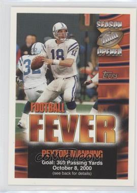 2000 Topps Season Opener Football Fever Sweepstakes #N/A - Peyton Manning