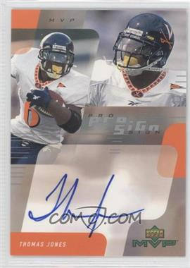 2000 Upper Deck MVP - Pro Sign #TJ - Thomas Jones