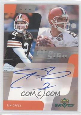2000 Upper Deck MVP Pro Sign #N/A - Tim Couch
