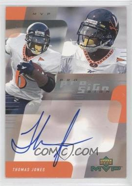 2000 Upper Deck MVP Pro Sign #TJ - Thomas Jones