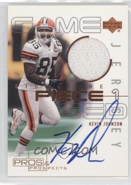 2000 Upper Deck Pros & Prospects - Signature Piece 1 #SP-KJ - Kevin Johnson