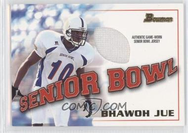 2001 Bowman [???] #BJ-BJ - Bhawoh Jue