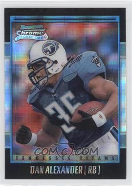 2001 Bowman Chrome - [Base] - X-Fractor #156 - Dan Alexander