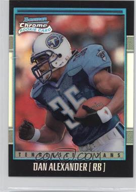 2001 Bowman Chrome - [Base] #156 - Dan Alexander /1999