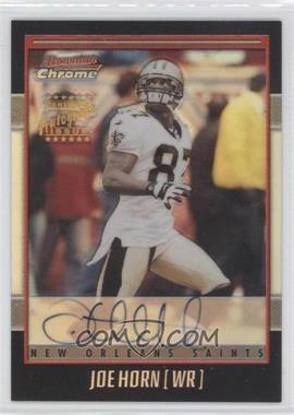 2001 Bowman Chrome - Rookie Autographs #BC-JHO - Joe Horn