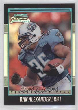 2001 Bowman Chrome #156 - Dan Alexander /1999