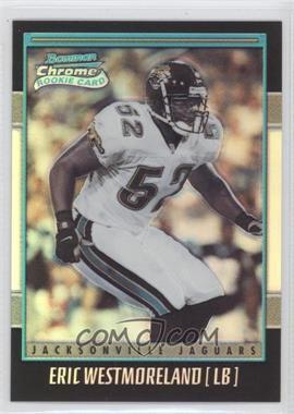 2001 Bowman Chrome #244 - Eric Westmoreland /1999