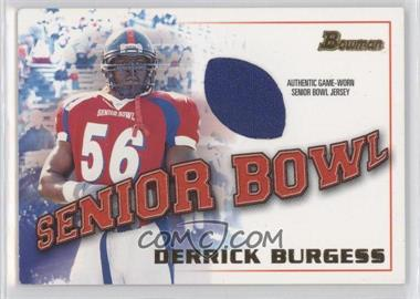 2001 Bowman Rookie Jerseys #BJ-DBU - Derrick Burgess