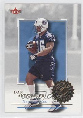 2001 Fleer Authority - [Base] #138 - Dan Alexander /1350