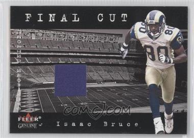 2001 Fleer Genuine Final Cut Jerseys #N/A - Isaac Bruce
