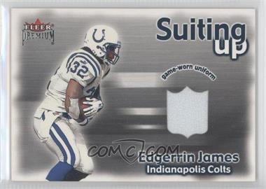 2001 Fleer Premium - Suiting Up #EDJA - Edgerrin James