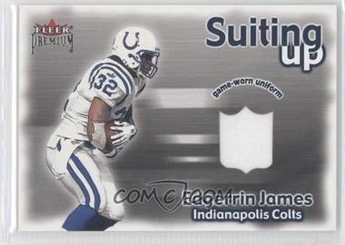 2001 Fleer Premium Suiting Up #N/A - Edgerrin James