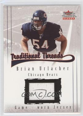 2001 Fleer Tradition Glossy Traditional Threads #N/A - Brian Urlacher