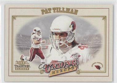 2001 Fleer Tradition Glossy #325 - Pat Tillman