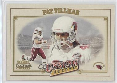2001 Fleer Tradition Glossy #325 - Pat Tillman