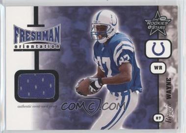 2001 Leaf Rookies & Stars Freshman Orientation #FO 21 - Reggie Wayne