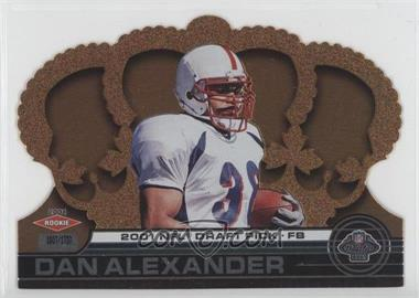 2001 Pacific Crown Royale #155 - Dan Alexander /1750
