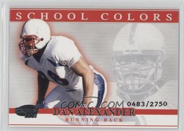 2001 Pacific Invincible School Colors #25 - Dan Alexander /2750