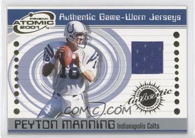 2001 Pacific Prism Atomic Authentic Game-Worn Jerseys #33 - Peyton Manning