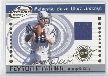2001 Pacific Prism Atomic Authentic Game-Worn Jerseys #33 - Peyton Manning