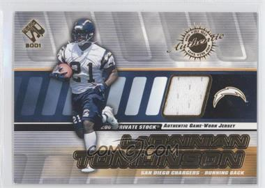 2001 Private Stock Game-Worn Gear #126 - LaDainian Tomlinson