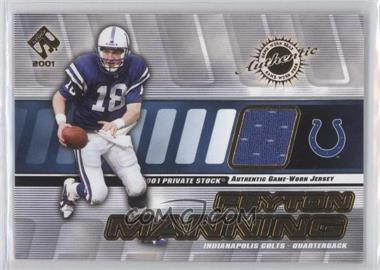 2001 Private Stock Game-Worn Gear #66 - Peyton Manning