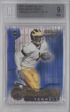 2001 Quantum Leaf - [Base] #223 - David Terrell [BGS 9]