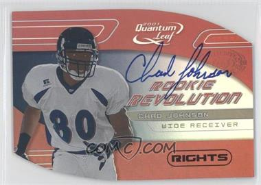 2001 Quantum Leaf Rookie Revolution Die-Cut Rights Autographs #RR-20 - Chad Johnson /50