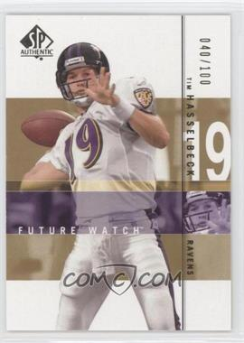 2001 SP Authentic - [Base] - Future Watch Rookies Gold #147 - Tim Hasselbeck /100
