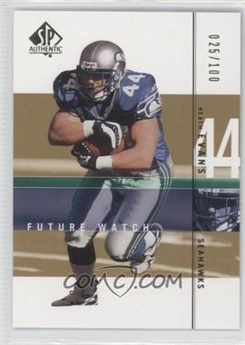 2001 SP Authentic - [Base] - Future Watch Rookies Gold #175 - Heath Evans /100