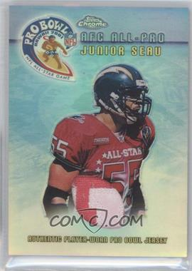 2001 Topps Chrome - Pro Bowl Jerseys #TP-JS - Junior Seau /375