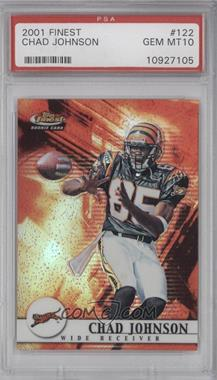 2001 Topps Finest #122 - Chad Johnson /1000 [PSA 10]