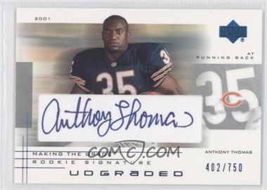2001 UD Graded - [Base] - Making the Grade Rookie Signature #57 - Anthony Thomas /750