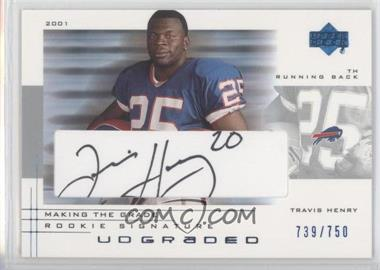 2001 UD Graded - [Base] - Making the Grade Rookie Signature #64 - Travis Henry /750