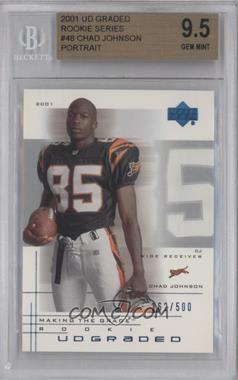 2001 UD Graded - [Base] #48.2 - Chad Johnson /500 [BGS9.5]