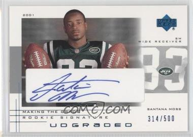 2001 UD Graded Making the Grade Rookie Signature #50 - Santana Moss /500