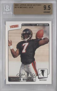 2001 Upper Deck Victory - [Base] #374 - Michael Vick [BGS 9.5]