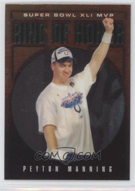 2002-Now Topps Chrome Ring of Honor #RH41-PM - Peyton Manning