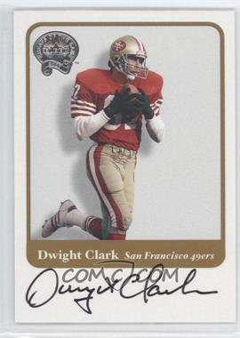 2002 Fleer Throwbacks - Greats of the Game Autographs #DWCL - Dwight Clark