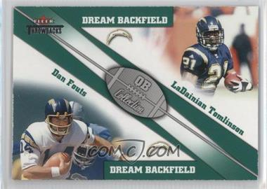 2002 Fleer Throwbacks QB Collection Dream Backfields #4 DB - Dan Fouts, LaDainian Tomlinson