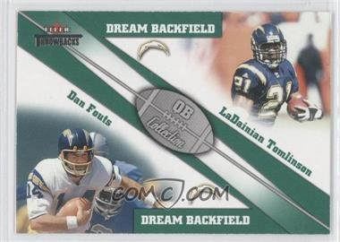 2002 Fleer Throwbacks QB Collection Dream Backfields #4 DB - Dan Fouts, LaDainian Tomlinson
