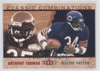Anthony Thomas, Walter Payton